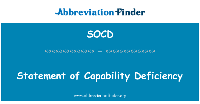 SOCD: Statement of Capability Deficiency