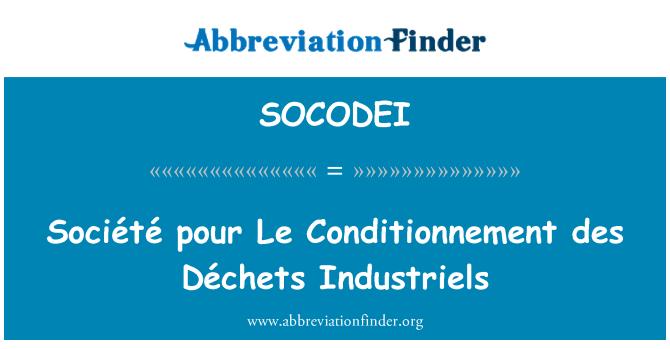 SOCODEI: Société pour Le Conditionnement des Déchets Industriels