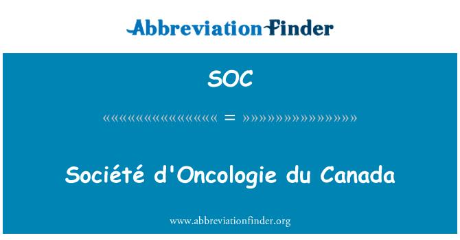SOC: Société d'Oncologie du Canada