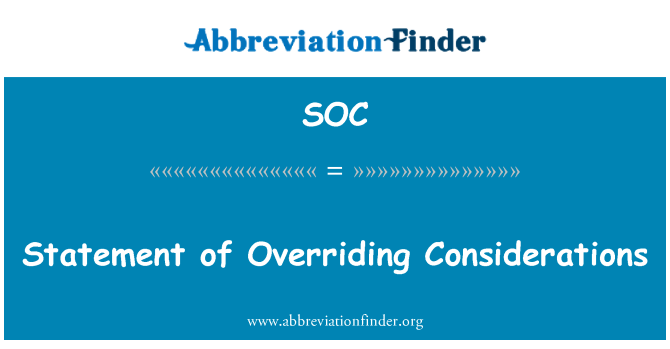 SOC: Statement of Overriding Considerations
