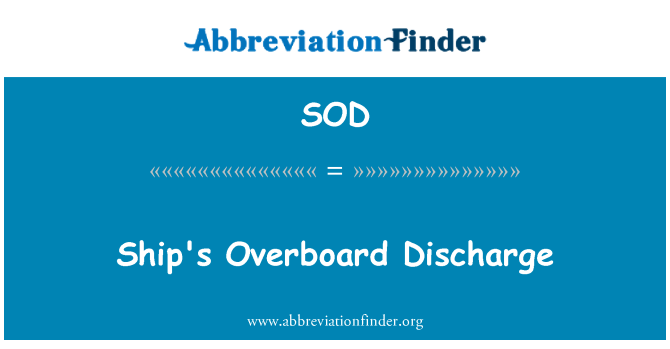 SOD: Ship's Overboard Discharge