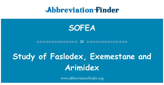 SOFEA: Study of Faslodex, Exemestane and Arimidex