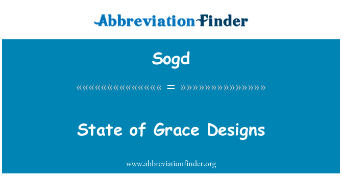 Sogd: State of Grace Designs