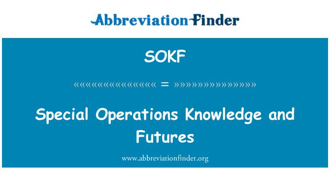 SOKF: Futuros y el conocimiento de las operaciones especiales