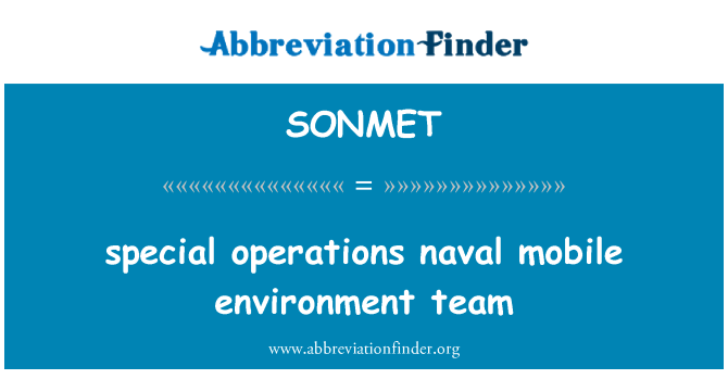 SONMET: special operations naval mobile environment team