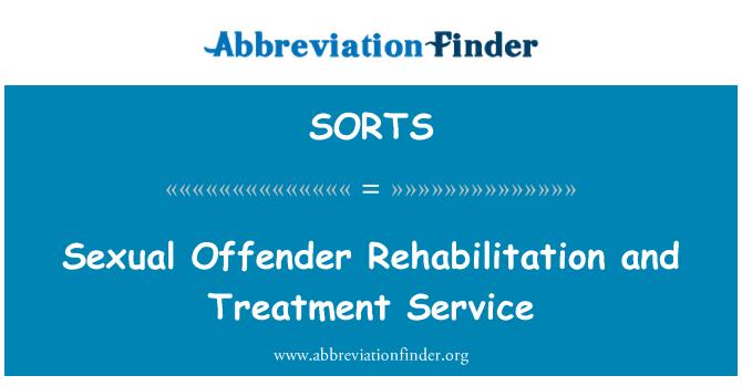 SORTS: Cinsel suçlu rehabilitasyon ve tedavi hizmeti