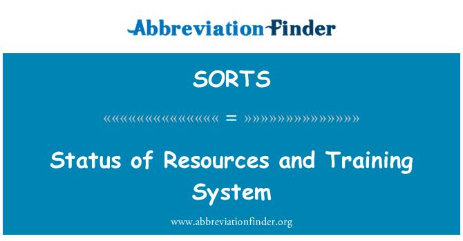 SORTS: Kaynakları ve eğitim sistemi durumunu