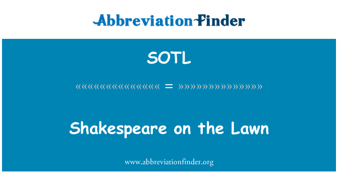 SOTL: Shakespeare on the Lawn