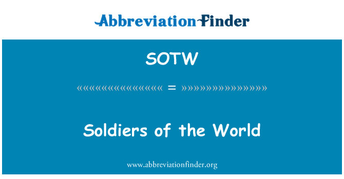 SOTW: Soldiers of the World