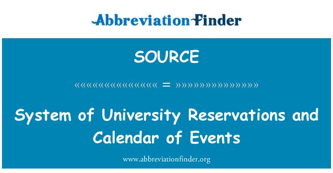SOURCE: Sistem, üniversite rezervasyonları ve etkinlik takvimi