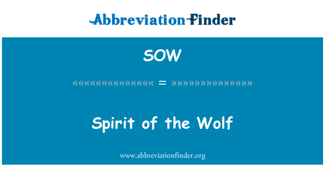 SOW: Spirit of the Wolf