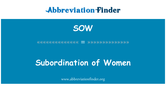 SOW: Subordination of Women
