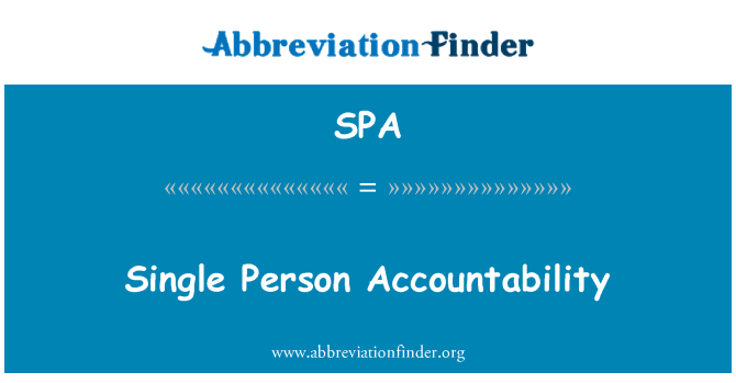 SPA: Single Person Accountability
