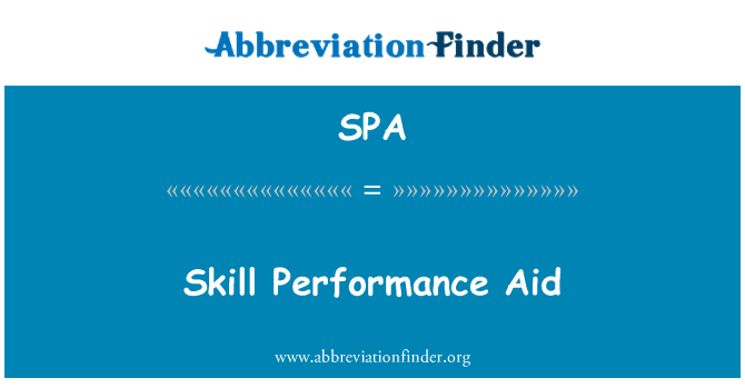 SPA: Skill Performance Aid