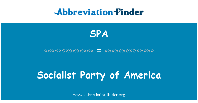 SPA: Socialist Party of America