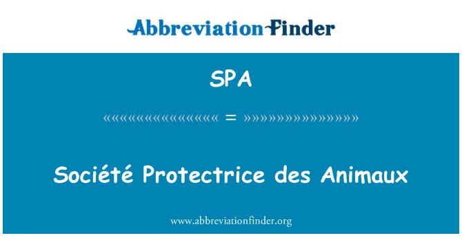 SPA: Société Protectrice des Animaux