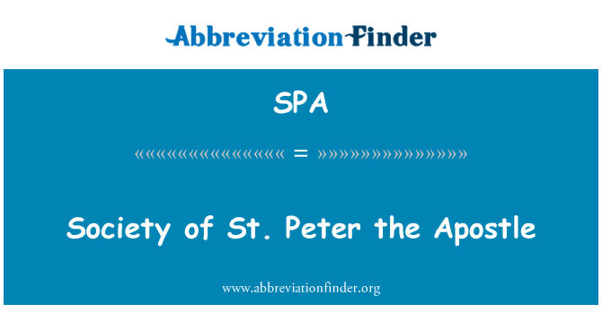 SPA: Society of St. Peter the Apostle