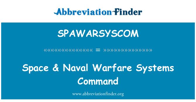 SPAWARSYSCOM: Space & Naval Warfare Systems Command