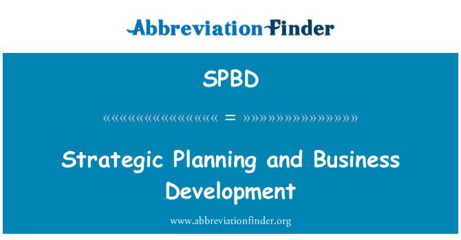 SPBD: Strategic Planning and Business Development