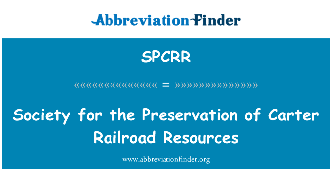 SPCRR: Society for the Preservation of Carter Railroad Resources