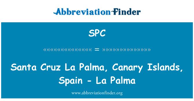 SPC: Santa Cruz La Palma, Canary Islands, Spain - La Palma