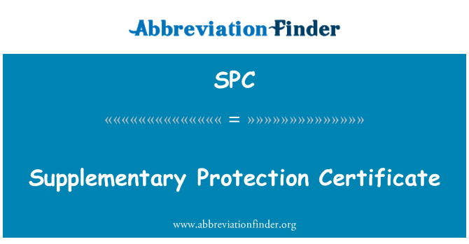SPC: Supplementary Protection Certificate