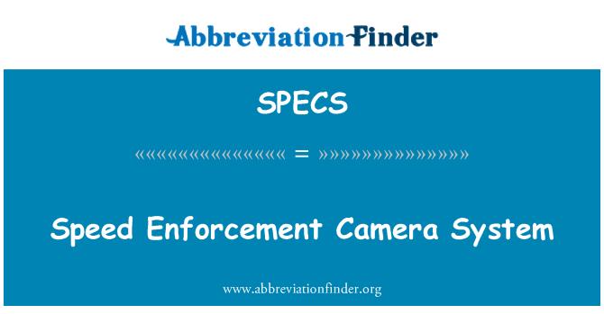 SPECS: Speed Enforcement Camera System
