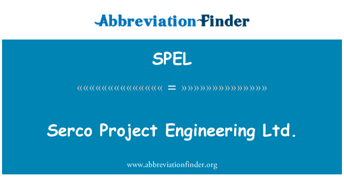 SPEL: Serco Project Engineering Ltd.