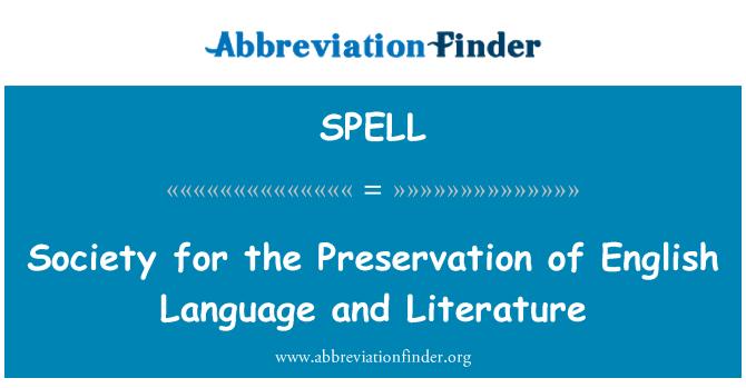 SPELL: Sociedad para la preservación de la lengua y literatura inglesa