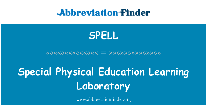 SPELL: Özel beden eğitimi öğrenme Laboratuvarı