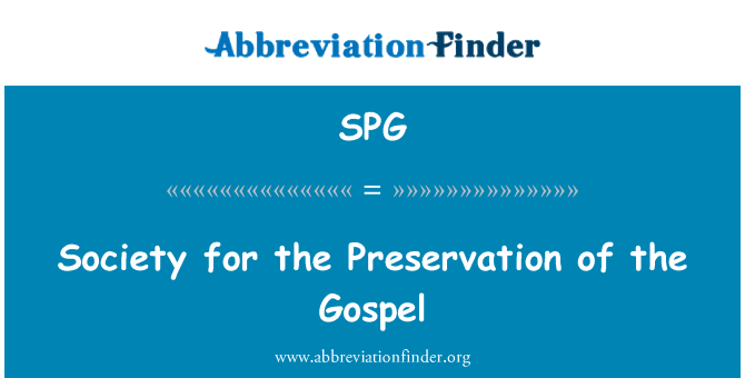 SPG: Society for the Preservation of the Gospel