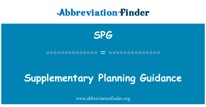 SPG: Supplementary Planning Guidance