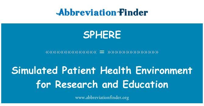 SPHERE: Salud del paciente simulado ambiente de investigación y educación