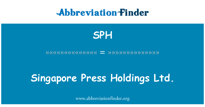 SPH: Singapore Press Holdings Ltd.