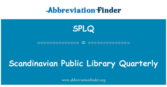 SPLQ: Scandinavian Public Library Quarterly
