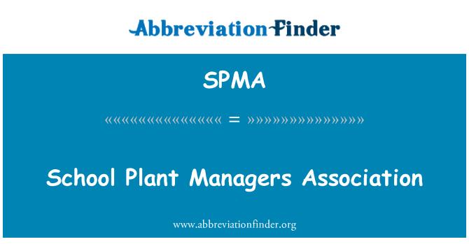 SPMA: Asociación de gerentes de planta de la escuela