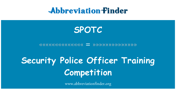 SPOTC: Security Police Officer Training Competition