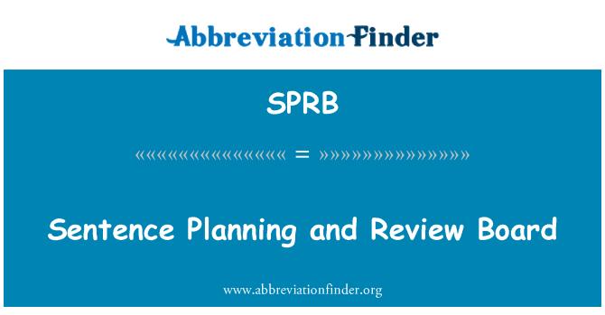 SPRB: Sentencia de planificación y de la Junta de revisión