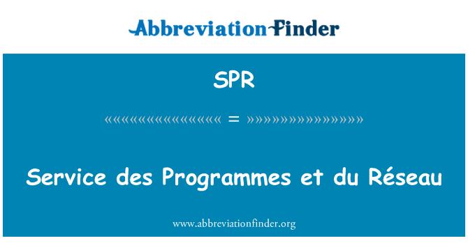 SPR: Service des Programmes et du Réseau