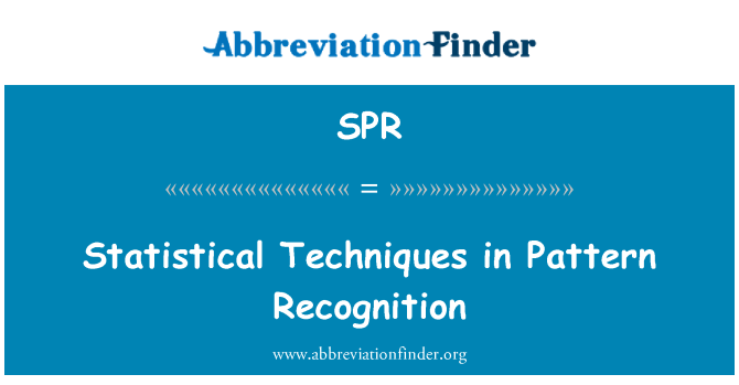 SPR: Statistical Techniques in Pattern Recognition