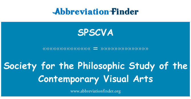 SPSCVA: Society for the Philosophic Study of the Contemporary Visual Arts