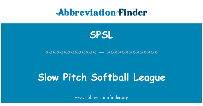 SPSL: Yavaş Pitch Softball Ligi