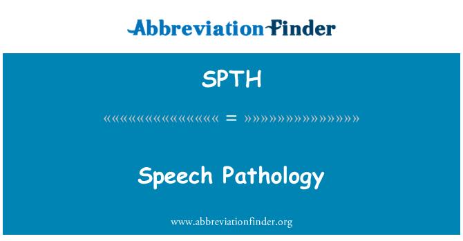 SPTH: Speech Pathology