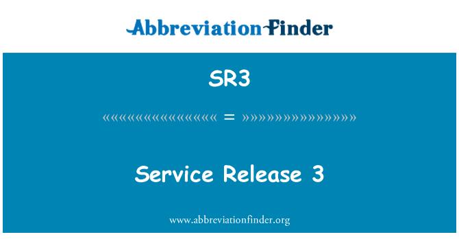 SR3: Service Release 3