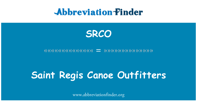 SRCO: Saint Regis Canoe Outfitters