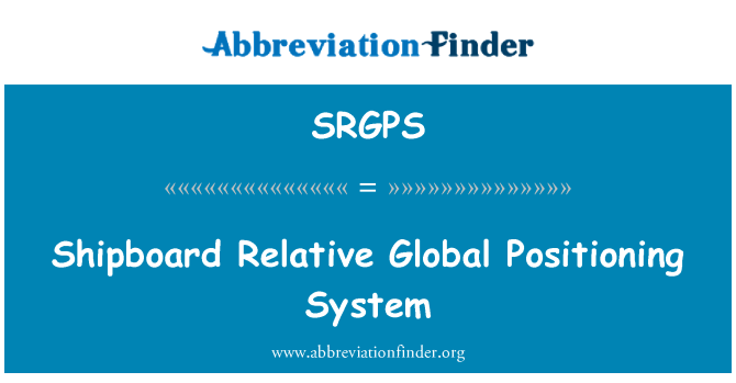 SRGPS: Shipboard Relative Global Positioning System