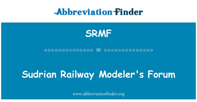SRMF Definition: Sudrian Railway Modeler's Forum