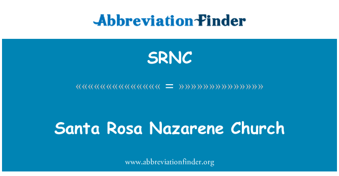 SRNC: Iglesia Nazareno de Santa Rosa