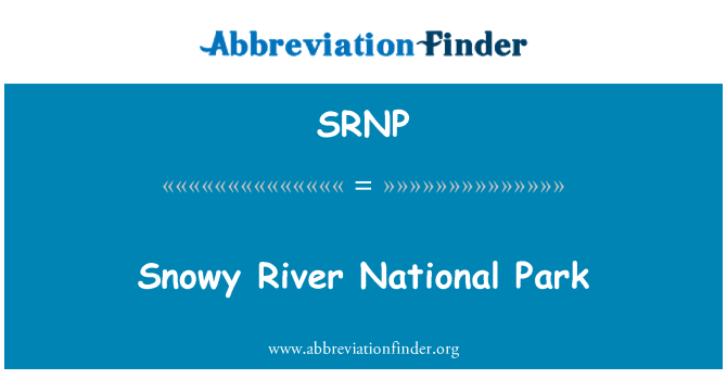 SRNP: Snowy River National Park