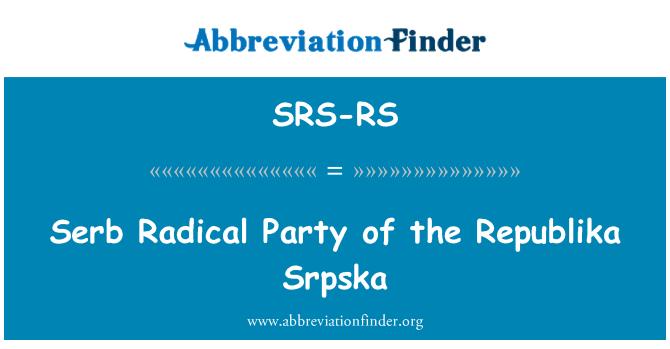 SRS-RS: Serb Radical Party of the Republika Srpska